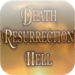 Life After Death: Resurrection, Judgment, Heaven and Hell